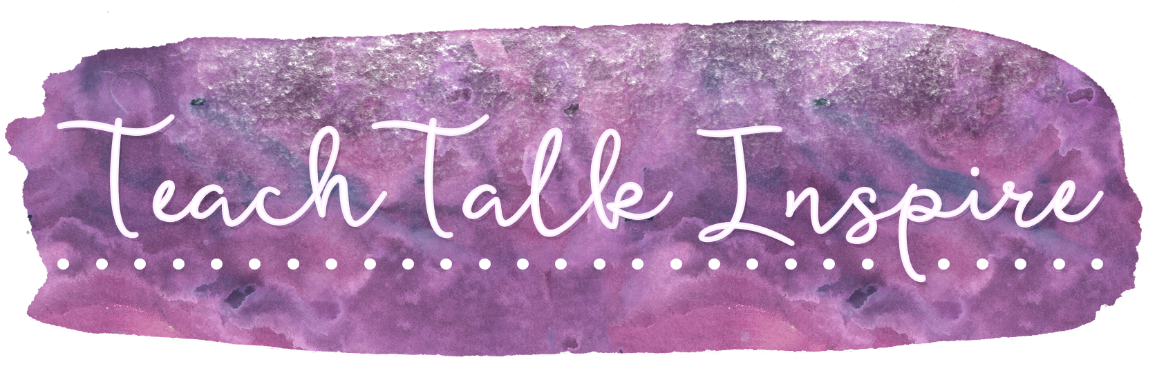 Teach Talk Inspire
