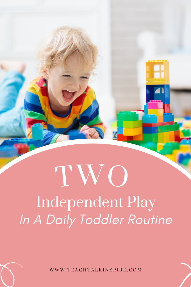 Independent Play In A Daily Toddler Routine