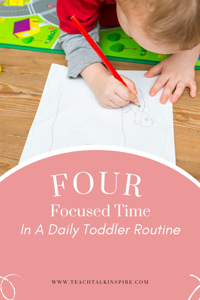 Focused Time In a daily toddler routine