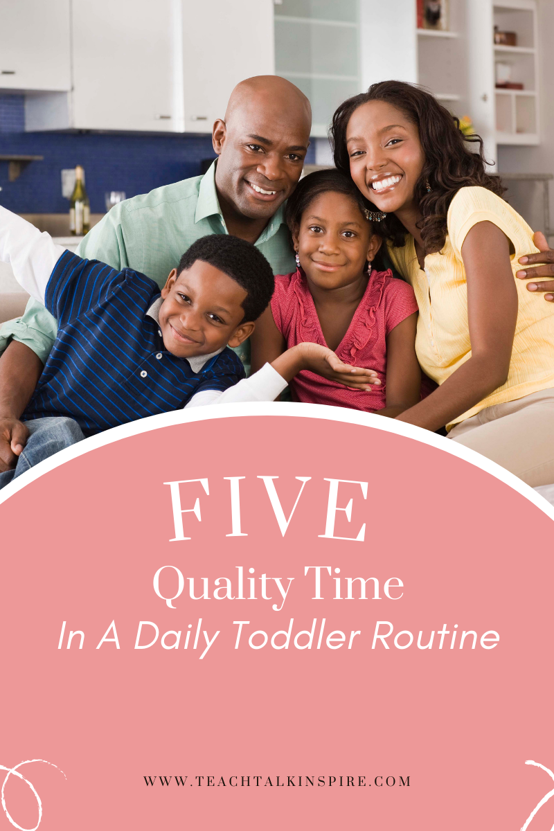Quality Time in a daily toddler routine
